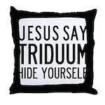 Jesus Say Triduum Church Parlor Throw Pillow