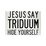 Jesus Say Triduum Church Kitchen Rectangle Magnet