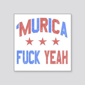 "Murica Fuck Yeah Square Sticker 3"" x 3"""