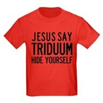 Jesus Say Triduum Kids Sunday School Dark T-Shirt