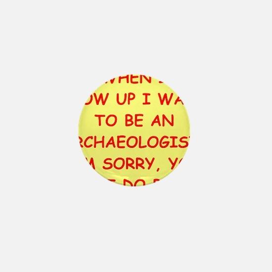 archaeology Mini Button