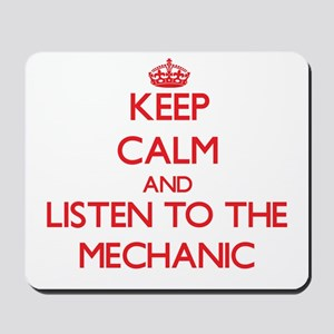 Keep Calm and Listen to the Mechanic Mousepad