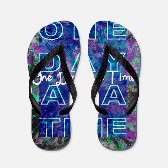 One Day at a Time Art Flip Flops