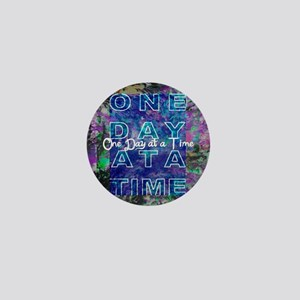 One Day at a Time Art Mini Button