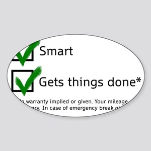 smart gets things done Sticker (Oval)
