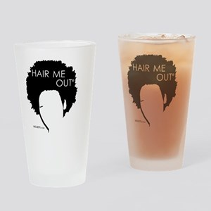 Hair Me Out Drinking Glass