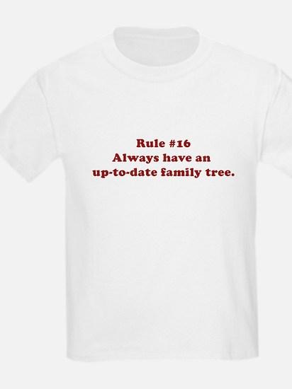 Rule #16 T-Shirt