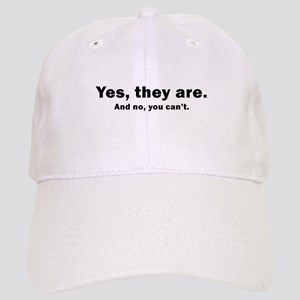 yes they are, and no you can' Cap