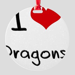 I Love Dragons Round Ornament