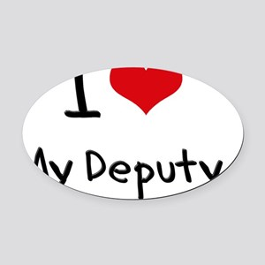 I Love My Deputy Oval Car Magnet