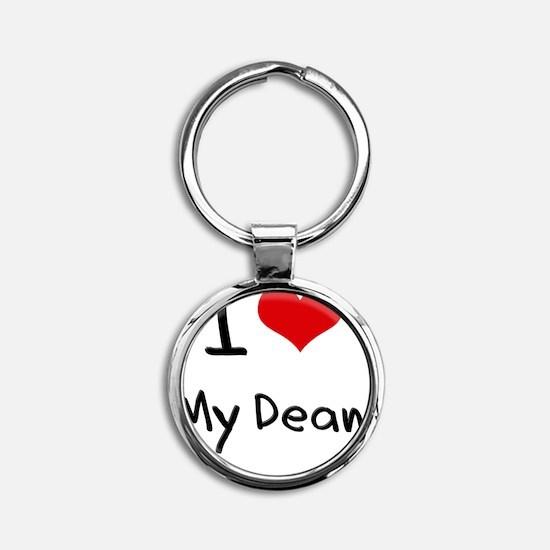 I Love My Dean Round Keychain