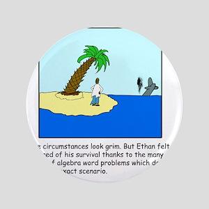 "Desert Island Joke (TS-C) 3.5"" Button"