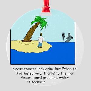 Desert Island Joke (TS-C) Round Ornament