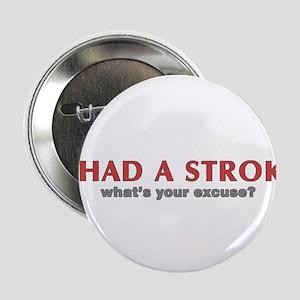 i had a stroke Button