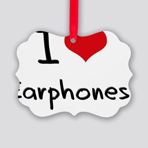I love Earphones Picture Ornament
