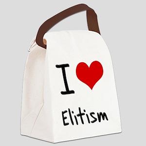 I love Elitism Canvas Lunch Bag