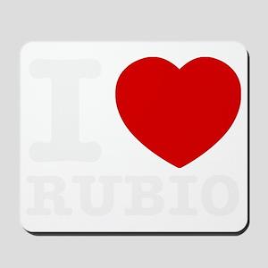 I love Rubio Mousepad