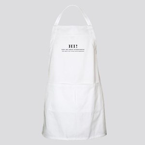 let me stop everything and he BBQ Apron