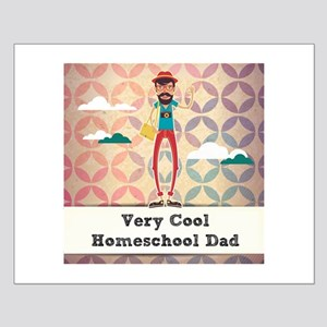 Very Cool Homeschool Dad Posters