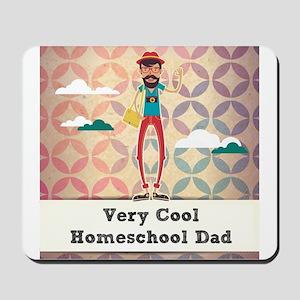 Very Cool Homeschool Dad Mousepad
