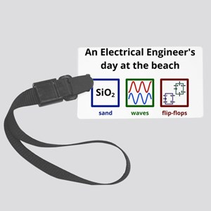 An Electrical Engineers day at t Large Luggage Tag