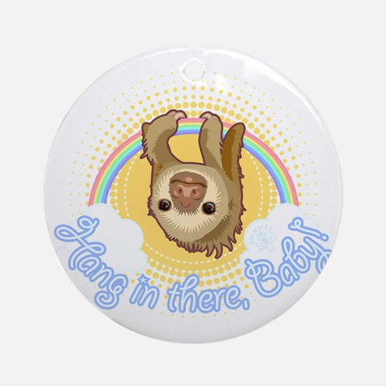 Hang In There Sloth Round Ornament