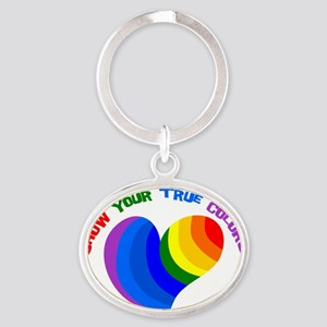 Show Your True Colors Oval Keychain
