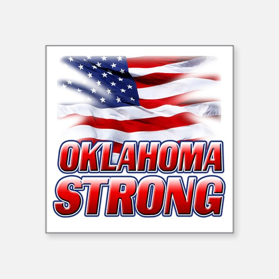 "Oklahoma Strong (flag) copy Square Sticker 3"" x 3"""