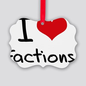 I Love Factions Picture Ornament