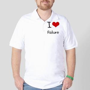 I Love Failure Golf Shirt