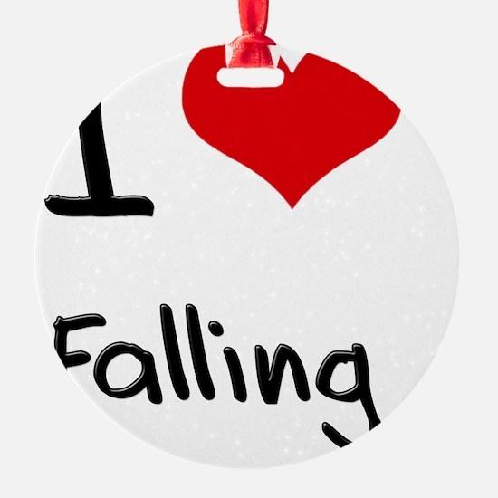 I Love Falling Ornament