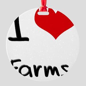 I Love Farms Round Ornament