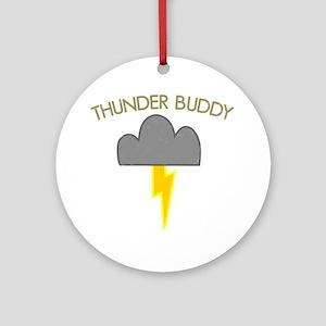 Thunder Buddy Round Ornament