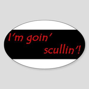 Im Goin Scullin! Sticker