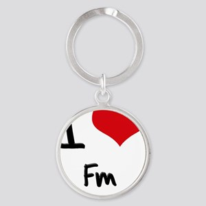 I Love Fm Round Keychain