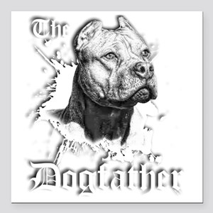 "The Pit Bull Dog Father Square Car Magnet 3"" x 3"""