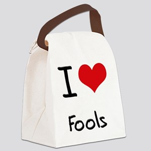 I Love Fools Canvas Lunch Bag