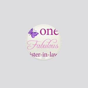 One Fabulous Sister-In-Law Mini Button