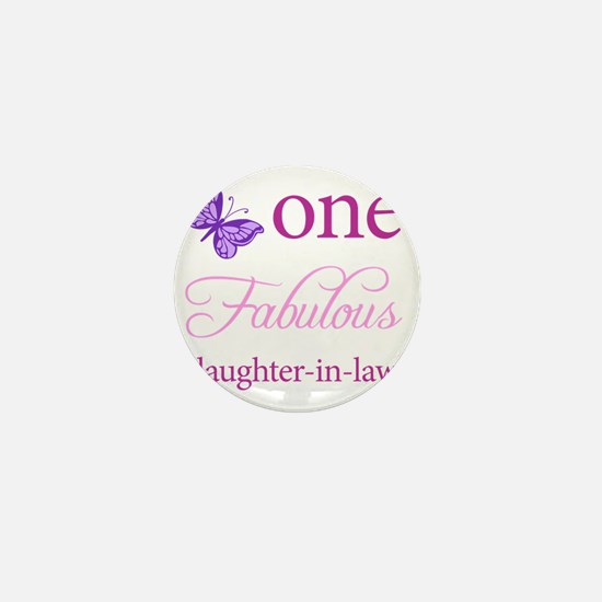 One Fabulous Daughter-In-Law Mini Button