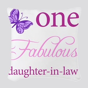 One Fabulous Daughter-In-Law Woven Throw Pillow