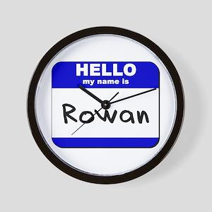 hello my name is rowan  Wall Clock