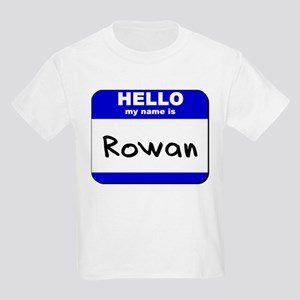 hello my name is rowan Kids Light T-Shirt