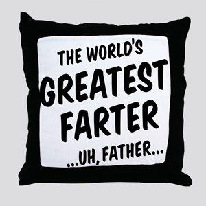 The World's Greatest Farter Throw Pillow
