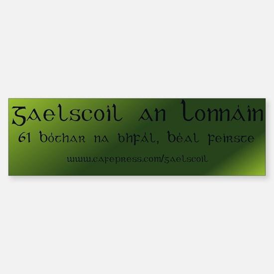 Gaelscoil an Lonnáin Bumper Bumper Bumper Sticker