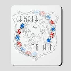Gamble to Win Mousepad