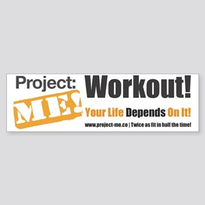 Workout! Your Life Depends On It! Sticker (Bumper)