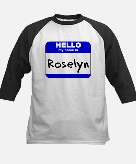 hello my name is roselyn Kids Baseball Jersey