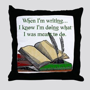 When I write Throw Pillow