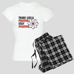 Think like a Proton stay Positive Pajamas