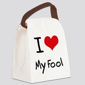 I Love My Fool Canvas Lunch Bag